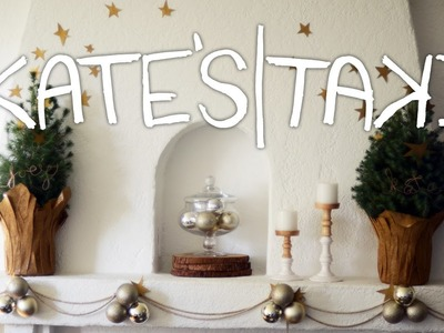 KATE'S TAKE: DIY Holiday Decorations