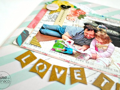 Scrapbook Layout Process #8: Love This