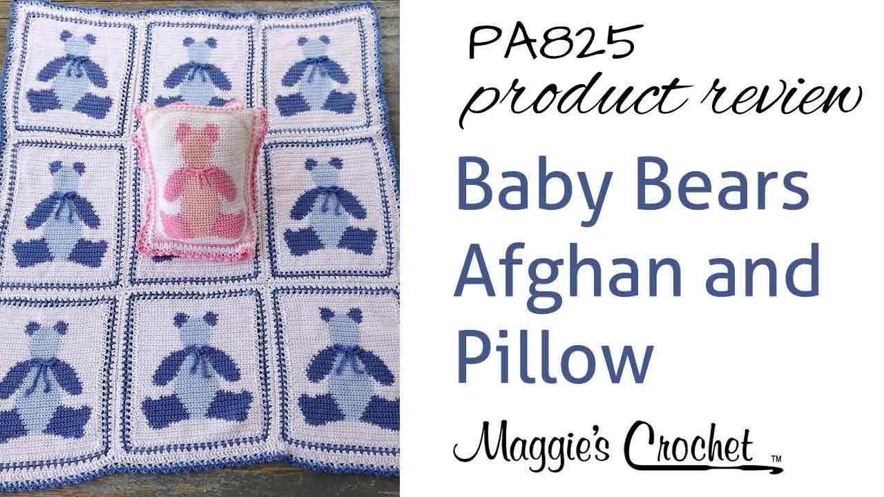 Baby Bears Afghan and Pillow Crochet Pattern Product Review PA825
