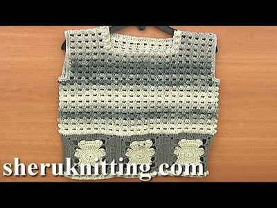 Crochet Bear Vest Pattern Tutorial 3 Part 3 of 3