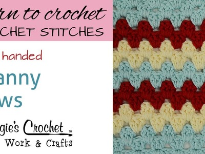 Crochet Stitches - Granny Rows - Free Crochet Pattern Left Handed