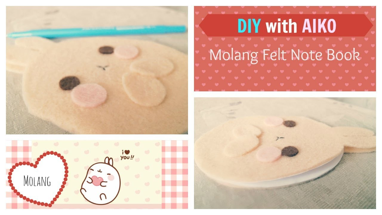 DIY: How To Make A Molang Bunny Felt Notebook Tutorial