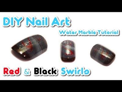 ★ DIY Nail Art ★ Water Marble Tutorial ★ RED & BLACK SWIRLS MANICURE