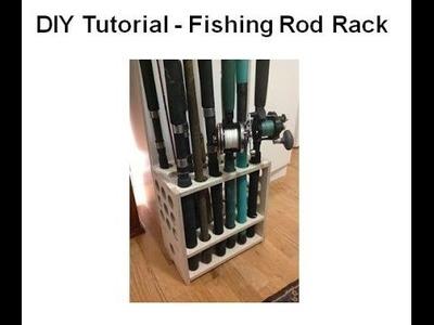 DIY Tutorial - Fishing Rod Rack
