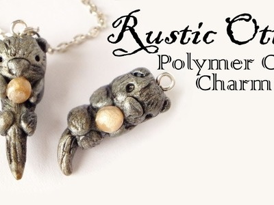 DIY Vintage.Rustic Otter Polymer Clay Charm