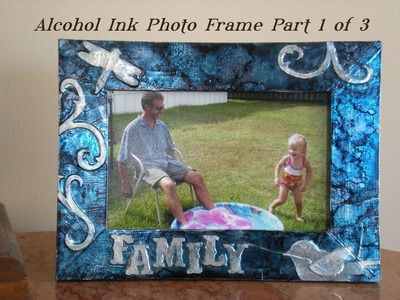 Embossed Alcohol Ink Photo Frame - Part One -  Keepsake Crafts