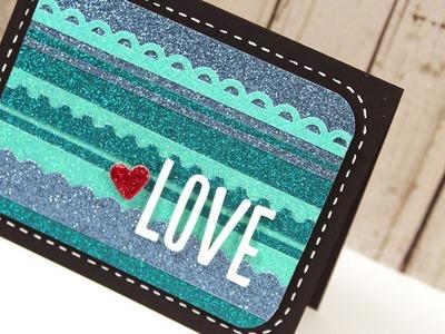 Glitter Love - Make a Card Monday #185
