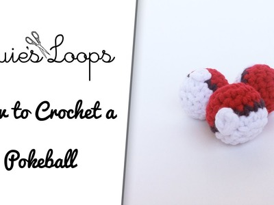 How to crochet a Pokeball