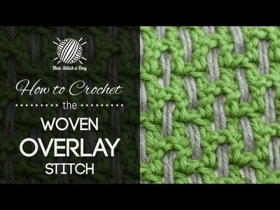 How to Crochet the Woven Overlay Stitch