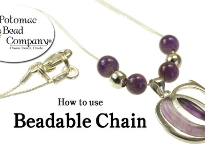 How to Use Beadable Chain