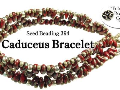 Make a Caduceus Bracelet (Seed Beading 394)