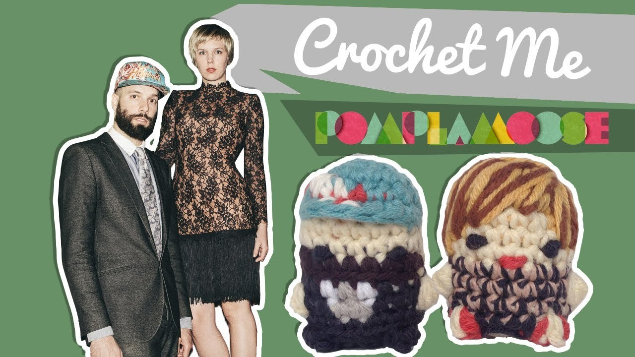 Pomplamoose  - Crochet Me