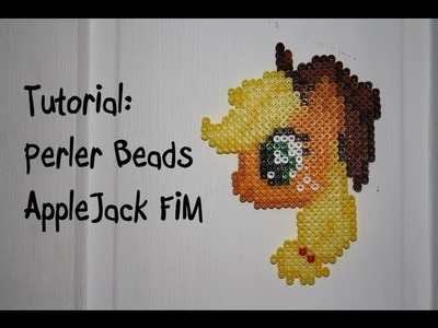 TUTORIAL: Applejack FiM - Perler Beads DIY