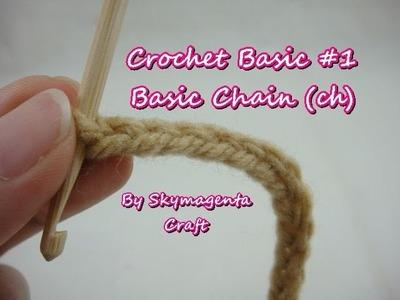 Crochet Basic Stitches #1 - Chain (ch)
