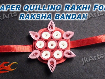 DIY How to make Paper Quilling Rakhi For Raksha Bandan JK Arts 353