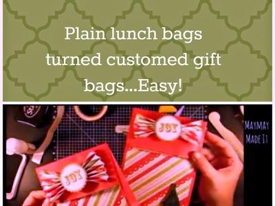 Easy Custom Christmas Gift Bag From Lunch Bag