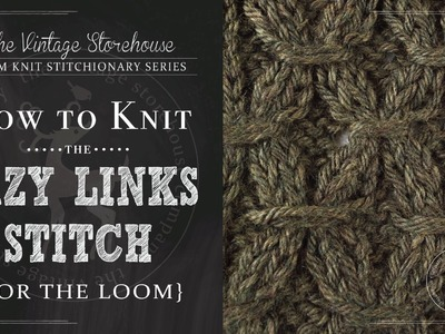How to Knit the Lazy Links Stitch {For the Loom}