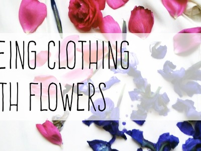 Printing Clothes with Flowers