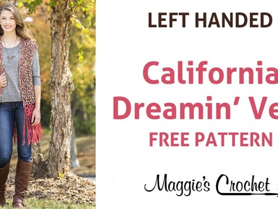 California Dream Vest Free Crochet Pattern - Left Handed