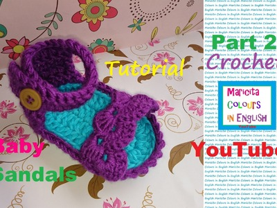"Crochet ""Trifina"" Baby Sandals (Part 2) Free Pattern by Maricita Colours in English"