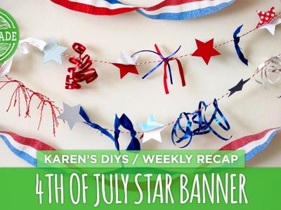 DIY 4th of July 3D Star Banner - Weekly Recap - HGTV Handmade