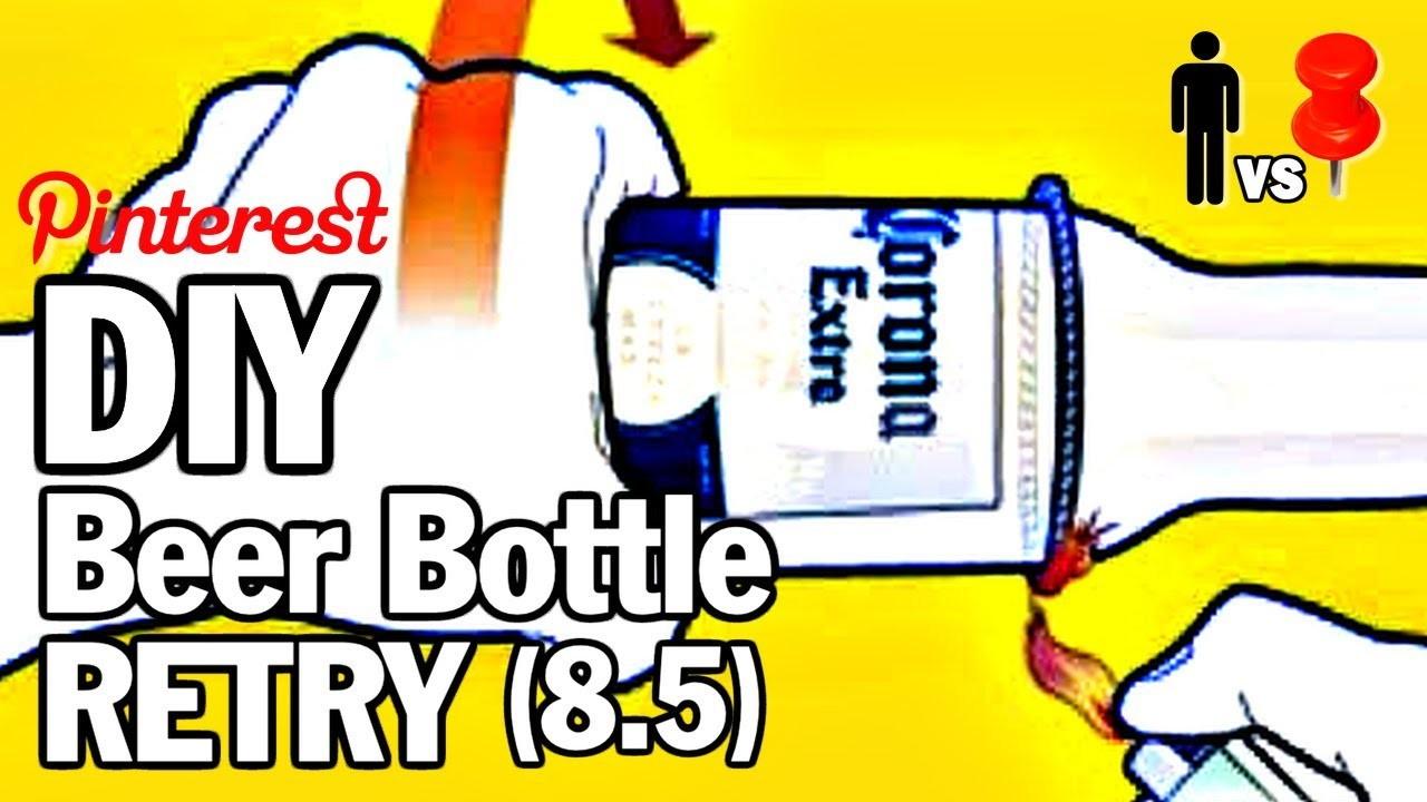 DIY Beer Bottle Cutting (Retry) -  MAN VS. PIN #8.5