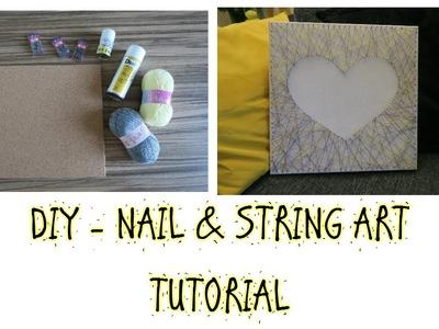 DIY - EASY NAIL & STRING ART - TUTORIAL