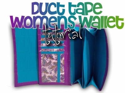 Duct tape Women's wallet tutorial for experienced duct tapers