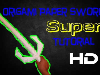 How to make a paper sword (origami paper sword tutorial)
