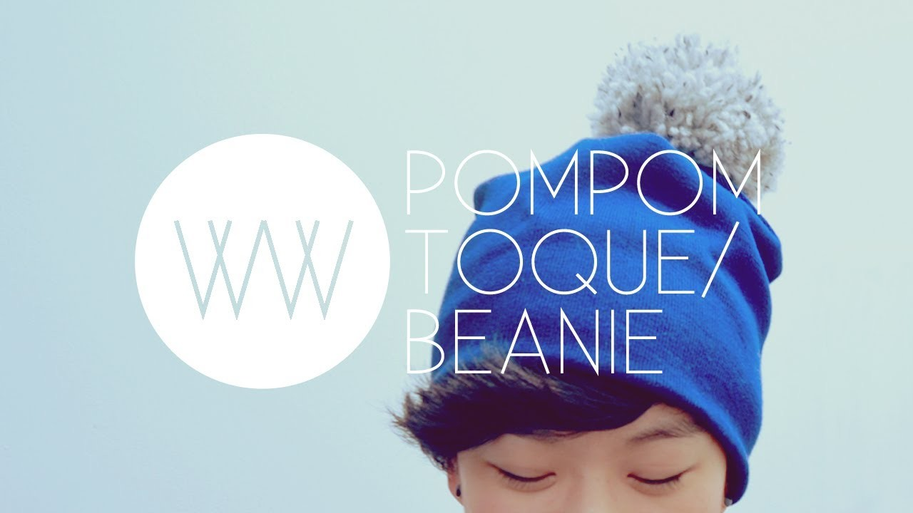 How to Make a Pompom Toque.Beanie