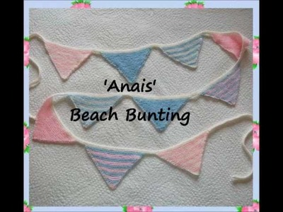 Knitting Pattern Anais Country Cottage Shabby Chic Style Beach Nautical Bunting Pendants 4 ply Yarn