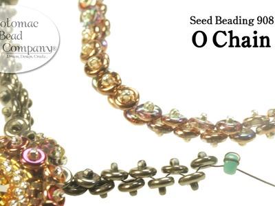 Seed Beading 908   O Chain