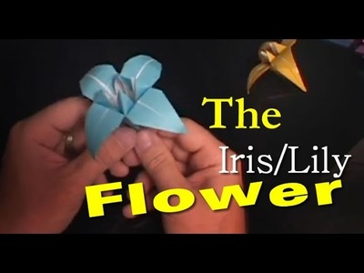 #20: How to Make a Paper Origami Flower- Iris.Lily
