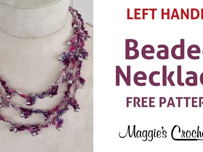City Life Beaded Tiered Necklace Free Crochet Pattern -  Left Handed