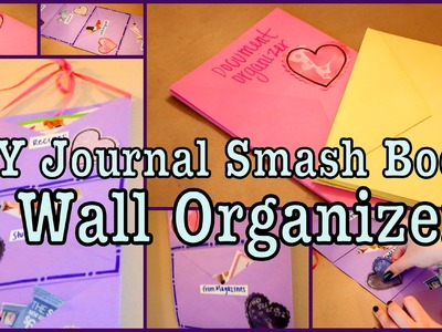DIY Journal Smash Book & Wall Organizer!