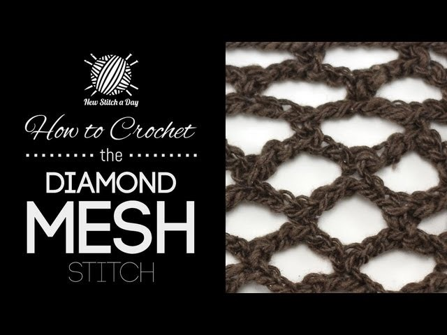How to Crochet the Diamond Mesh Stitch