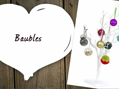 How to Make Christmas Baubles | Hobbycraft