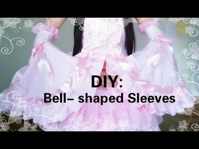 Kawaii DIY- Easy way to make cute bell-shaped sleeves(Seperate)Lolita fashion&cosplay