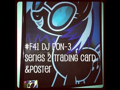 My Little Pony Dj Pon-3 #F41 Series 2 Trading Card and Poster