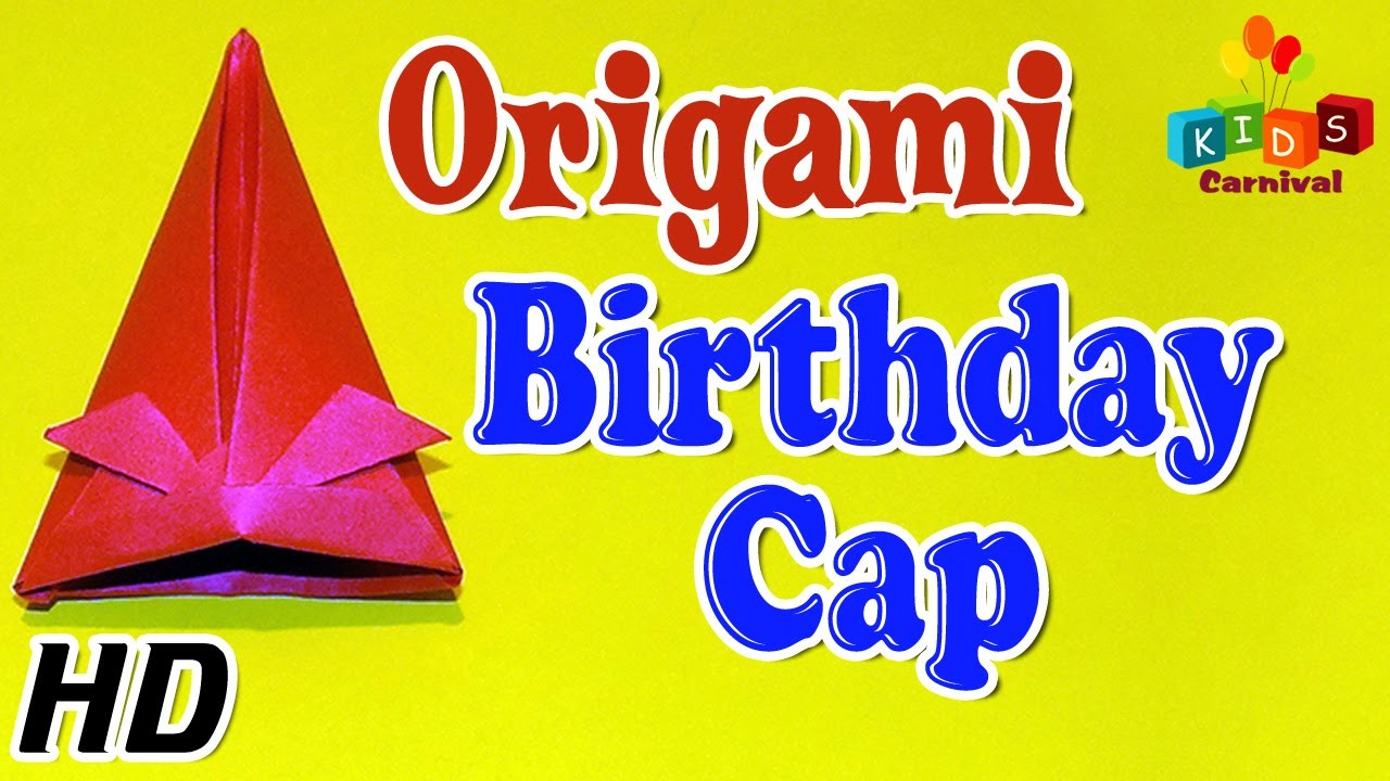 Origami - How To Make BIRTHDAY CAP - Simple Tutorials In English