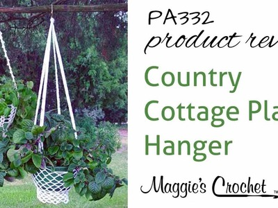 Country Cottage Plant Hanger Crochet Pattern Product Review PA332