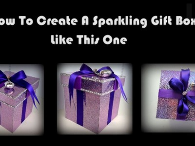 DIY : Recycle Old Box to Glittery Purple Gift Box, How To Make