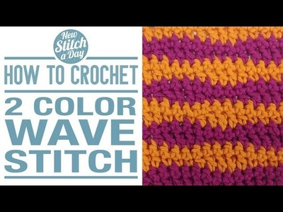 How to Crochet the 2 Color Wave Stitch