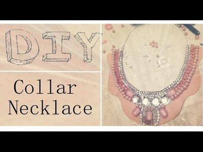 How to make a Beaded COLLAR NECKLACE
