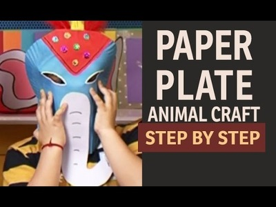 "How to make Elephant Paper Plate Party Masks - ""Paper Art and Craft Ideas"" (English)"