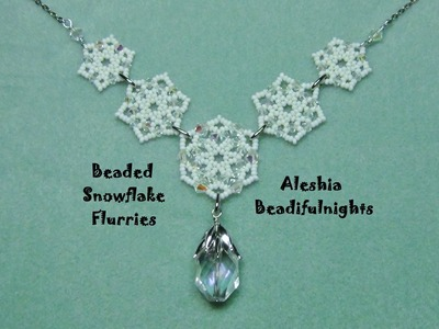 Beaded Snowflake Flurries Necklace-Bracelet-Earrings