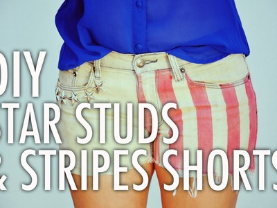 DIY Star Studs and Stripes Shorts with Mr. Kate