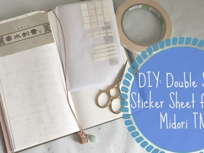 DIY Tutorial: Midori TN Double Sided Sticker Sheet for your Travels