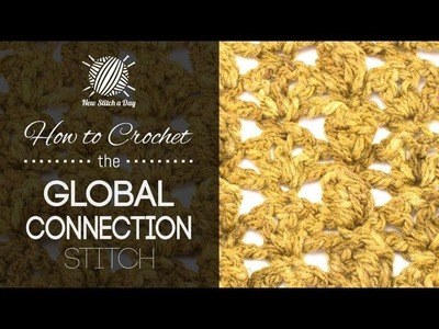 How to Crochet the Global Connection Stitch