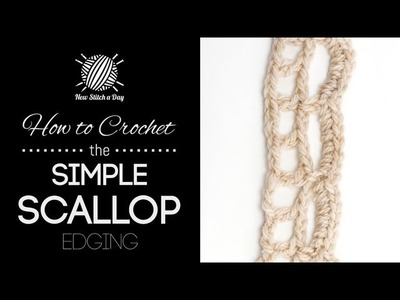 How to Crochet the Simple Scallop Edging